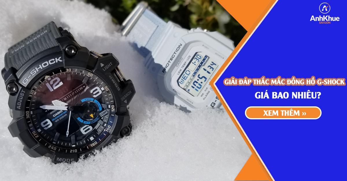 Giải đáp thắc mắc đồng hồ Casio G-Shock giá bao nhiêu